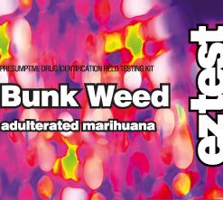 EZ Test Bunk Weed